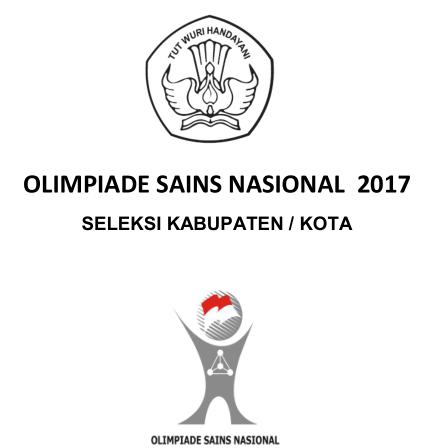 Pembahasan Soal Olimpiade Sains Kabupaten Kota Tahun 2017