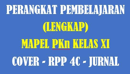 Photo of Download RPP 4C PKn Kelas XI Edisi Revisi Lengkap | Perangkat Pembelajaran