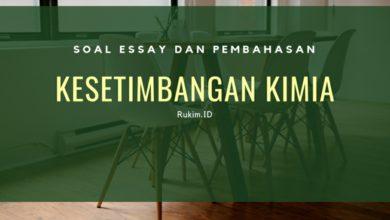 Photo of Soal Essay dan Pembahasan Pergeseran Kesetimbangan Kimia