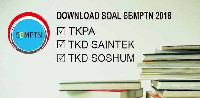 Photo of Download Soal SBMPTN 2018 PDF TPA SAINTEK SOSHUM Semua Kode