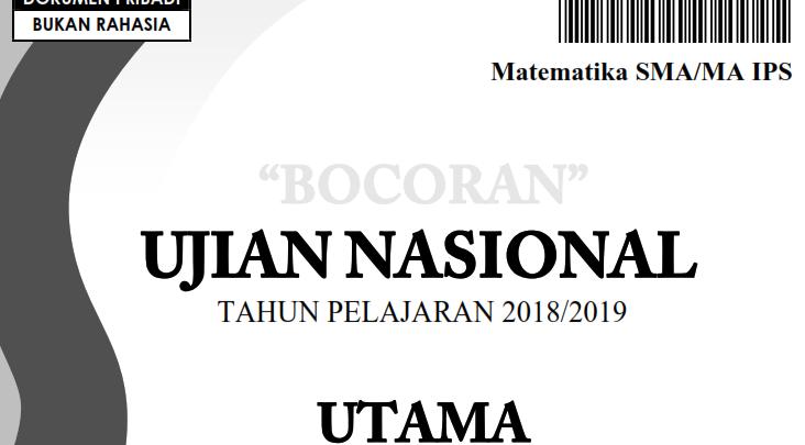 Bocoran Soal UN Matematika IPS 2019