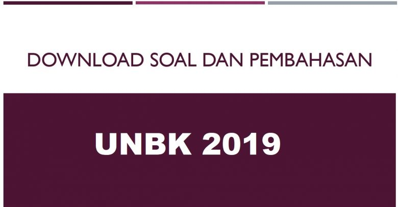 Download Soal UNBK 2019