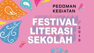 Photo of Download Juknis Festival Literasi Sekolah (FLS) SMA Tahun 2019 PDF