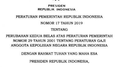 Photo of Download PP Nomor 17 Tahun 2019 tentang Peraturan Gaji Anggota Polri PDF