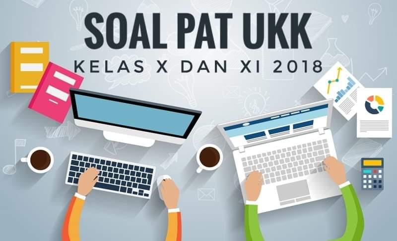 Download soal pat ukk 2018