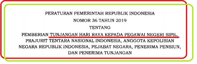 PP Nomor 36 tahun 2019 tentang THR