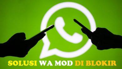 Cara Mengatasi WhatsApp Mod yang Dibanned dan Diblokir Sementara