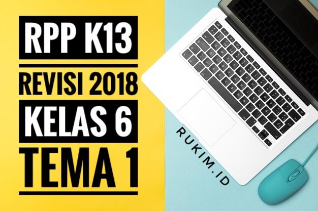 RPP K13 KELAS 6 TEMA 1