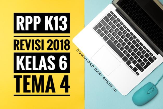 RPP K13 KELAS 6 TEMA 4
