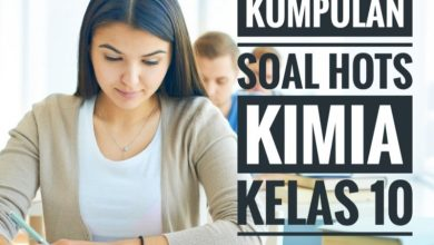 Photo of Download Kumpulan Soal HOTS Kimia Kelas X Essay PDF DOC