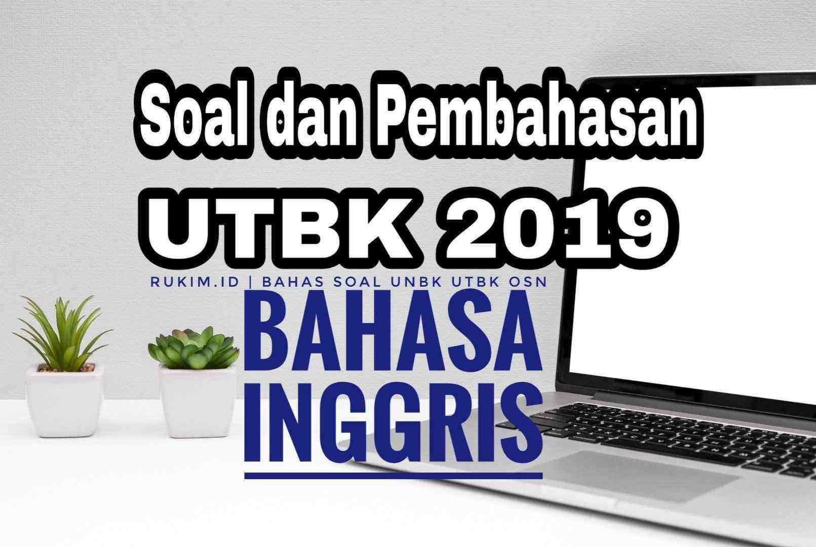 Download Pembahasan Soal UTBK Bahasa Inggris 2019