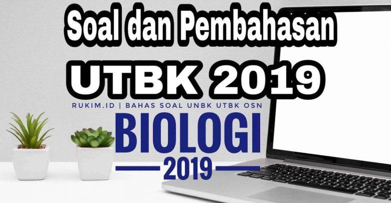 Download Pembahasan Soal UTBK Biologi 2019