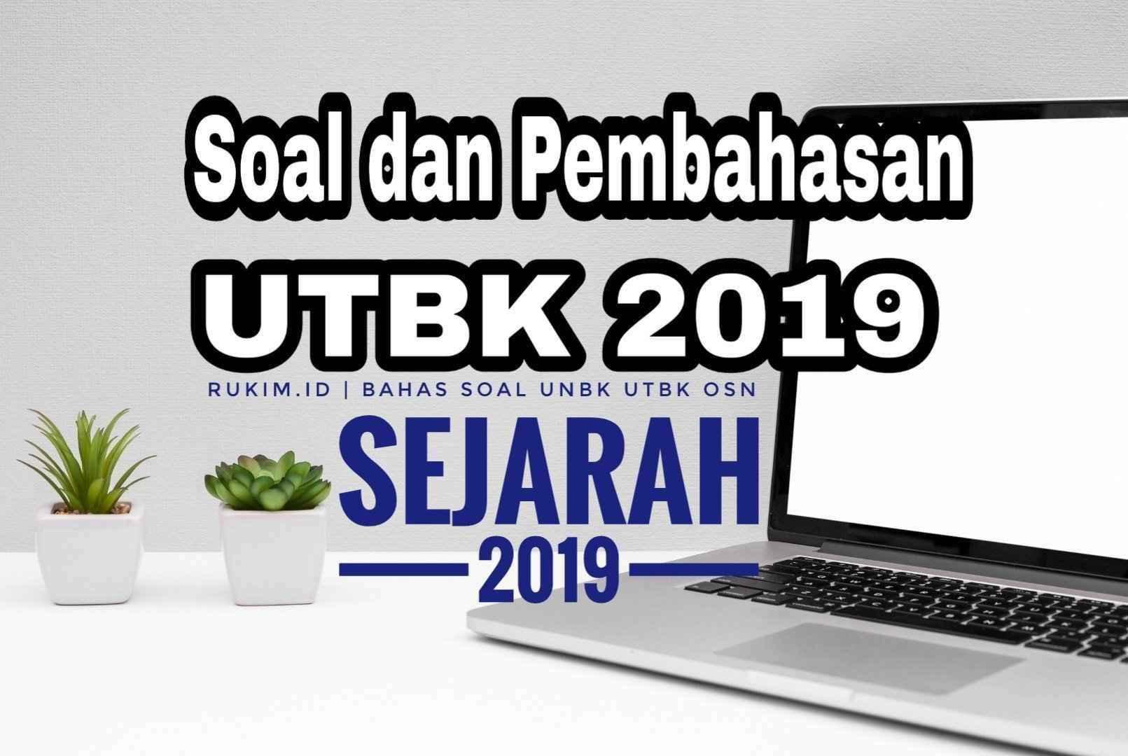 Download Pembahasan Soal UTBK Sejarah 2019