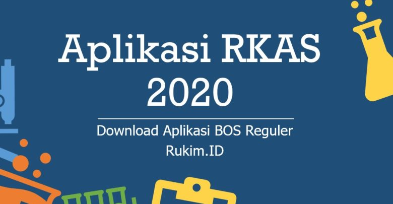 Download Aplikasi RKAS BOS Reguler 2020