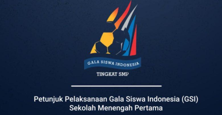 Download Juklak Juknis Regulasi Gala Siswa Indonesia GSI SMP 2020