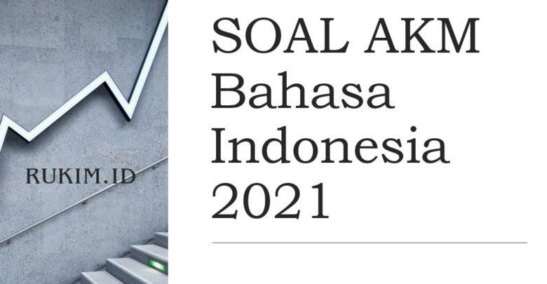 Download Soal AKM Bahasa Indonesia 2021
