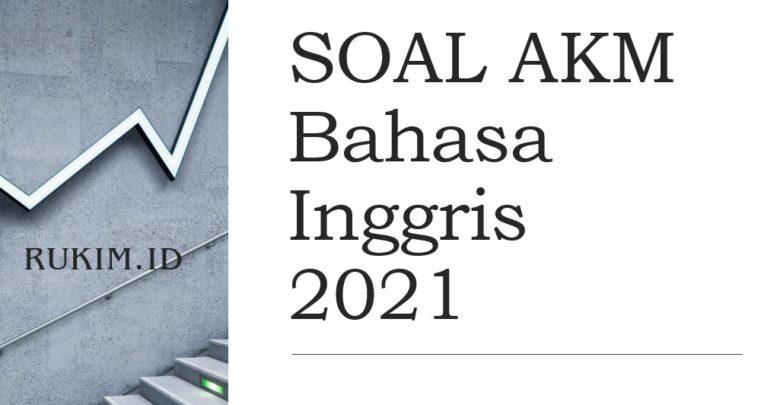 Download Soal AKM Bahasa Inggris 2021