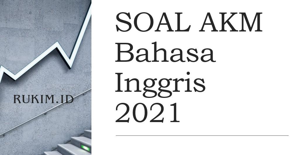 Download Soal Akm Bahasa Inggris 2021 Pdf Doc