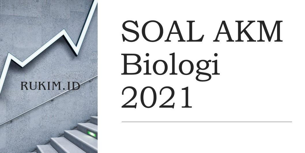 Download Soal Akm Biologi 2021 Pdf Doc