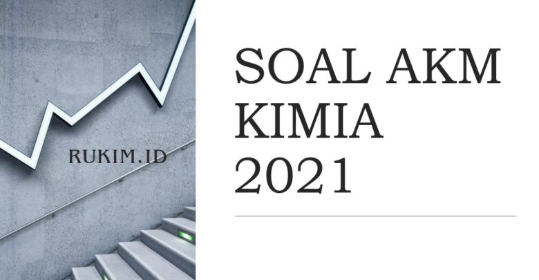 Download Soal AKM Kimia 2021