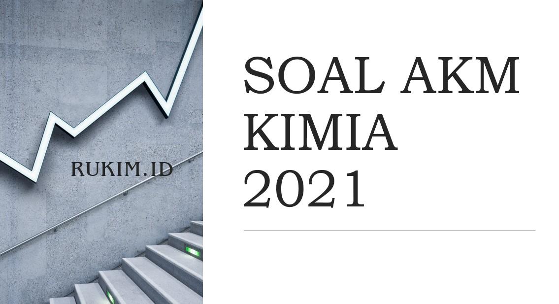 Download Soal Akm Kimia 2021 Pdf Doc