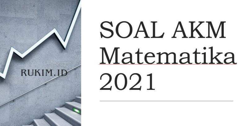 Download Soal AKM Matematika 2021