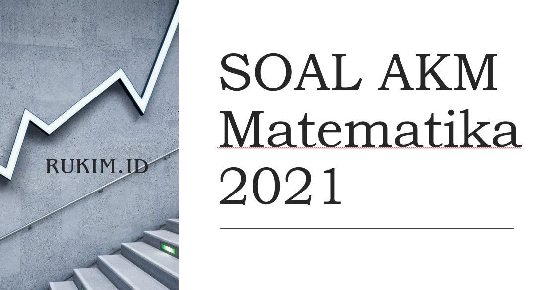Download Soal Akm Matematika 2021 Pdf Doc