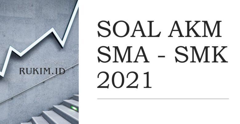 Download Soal Akm 2021 Semua Mata Pelajaran Sma Pdf Doc