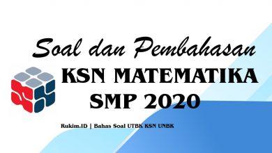 Download Soal Pembahasan KSN Matematika SMP 2020