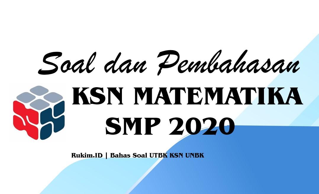 Download Soal Dan Pembahasan Ksn Matematika Smp 2020 Pdf
