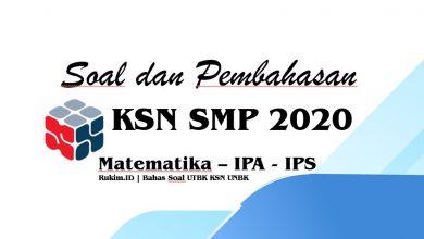 Download Soal Pembahasan KSN SMP 2020