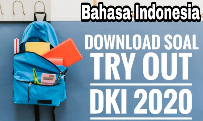 Download Soal TO DKI 2020 Bahasa Indonesia