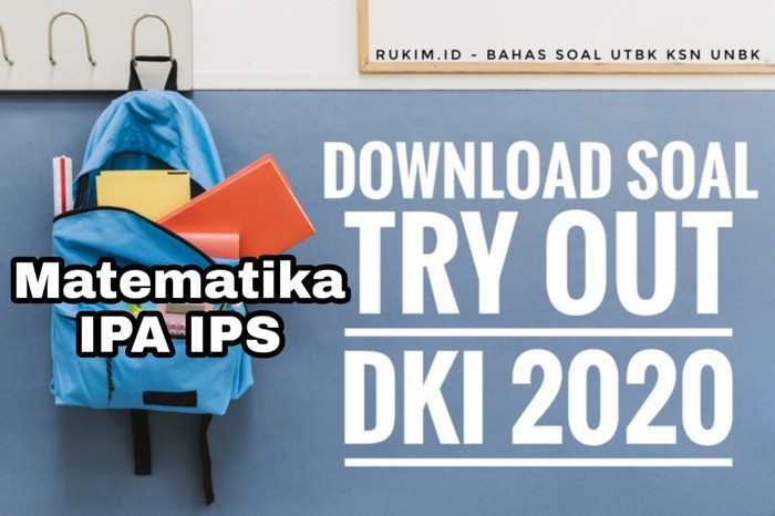 Download Soal TO DKI 2020 Matematika IPA IPS