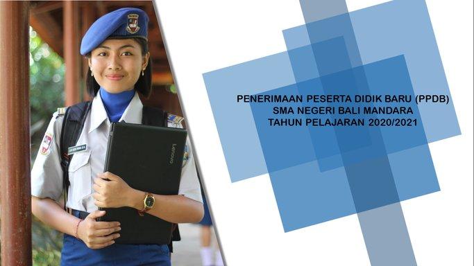 Informasi Pendaftaran Siswa Baru PPDB SMA Negeri Bali Mandara 2020 2021