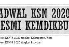 Jadwal KSN 2020 Resmi Kabupaten Kota Provinsi