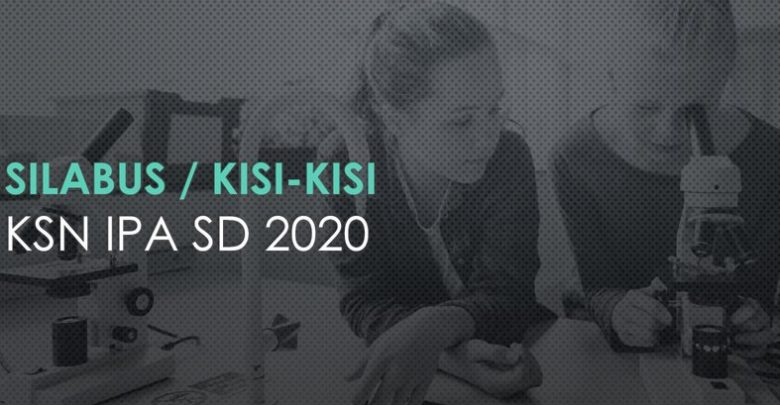 Silabus kisi-kisi KSN IPA SD 2020