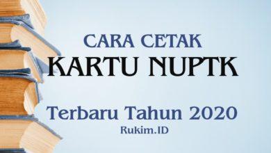 Photo of Cara Mencetak Kartu NUPTK pada VervalPTK Terbaru Tahun 2020