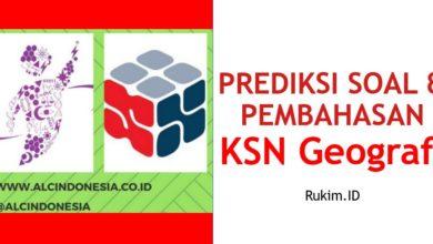Photo of Download Prediksi Soal dan Pembahasan KSN Geografi Tingkat Kabupaten/Kota/Provinsi