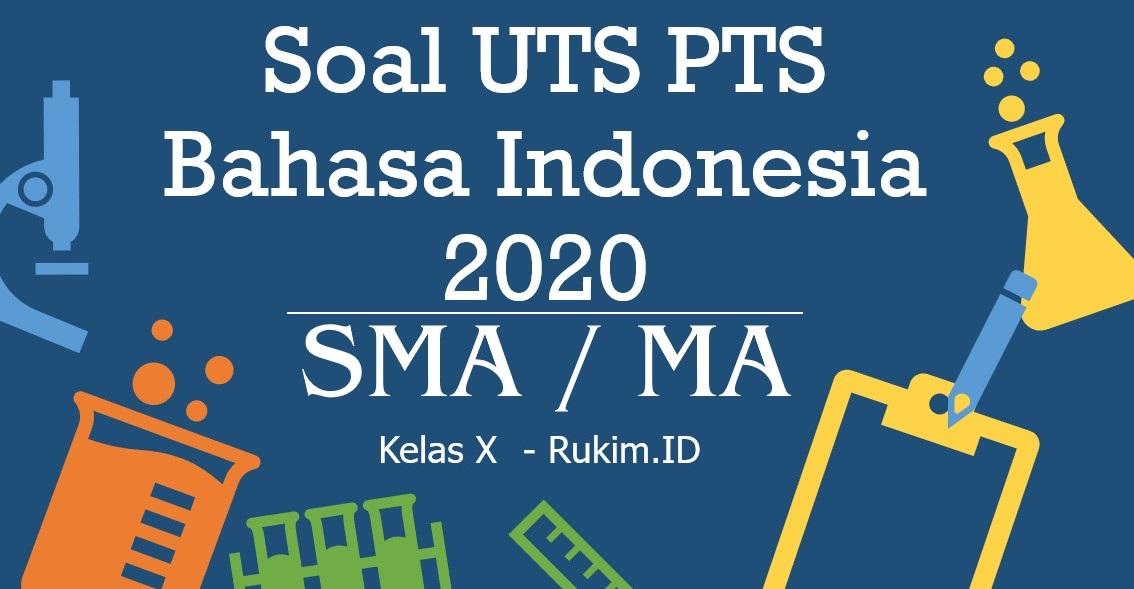 Download Soal Bahasa Indonesia Pts Uts Kelas X Semester Genap