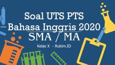Photo of Download Soal Bahasa Inggris PTS UTS Kelas X Semester Genap 2020 PDF