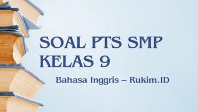 Download Soal PTS Bahasa Inggris SMP Kelas 9 Semester 2 Genap