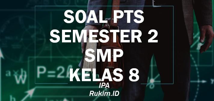 Download Soal Ipa Pts Kelas 8 Smp Semester Genap 2020 Pdf