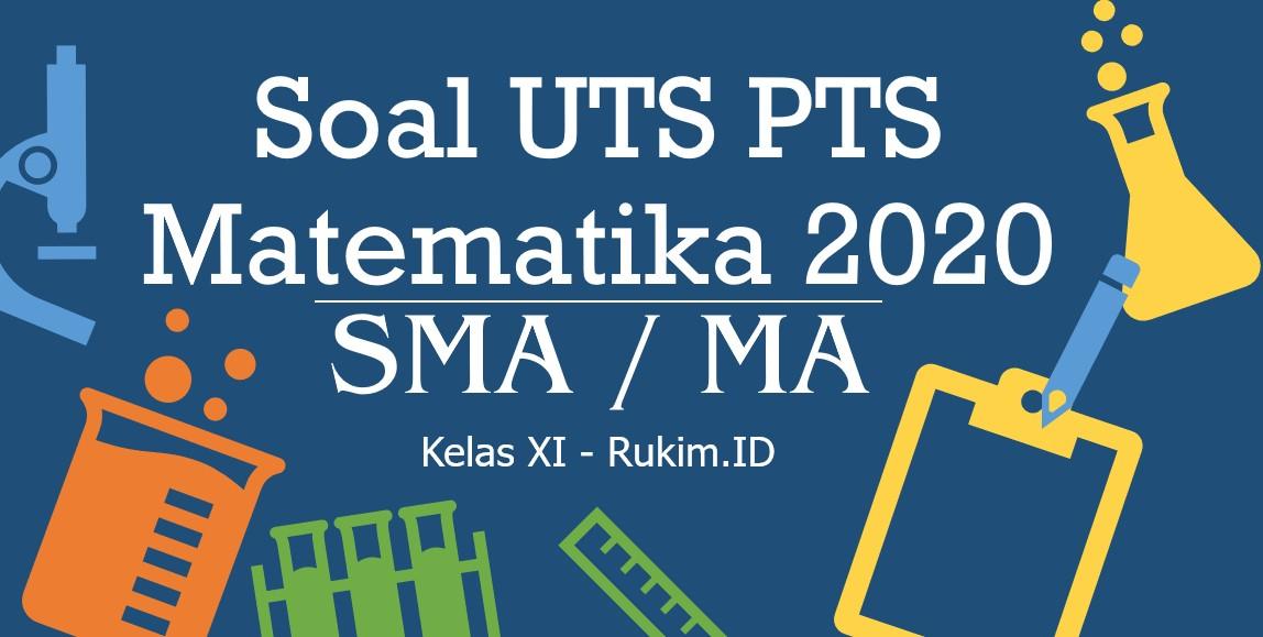 Download Soal PTS Matematika Kelas 11 PDF
