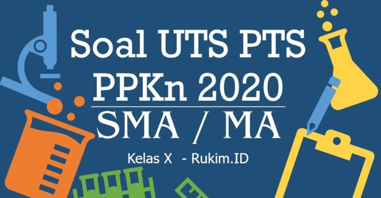Download Soal PTS PPKn Kelas 10 PDF