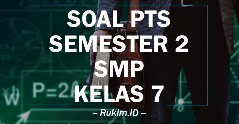Download Soal Matematika Pts Kelas 7 Smp Semester Genap 2020