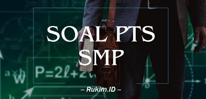 Download Soal PTS SMP Kelas 8 Semester 2 2020