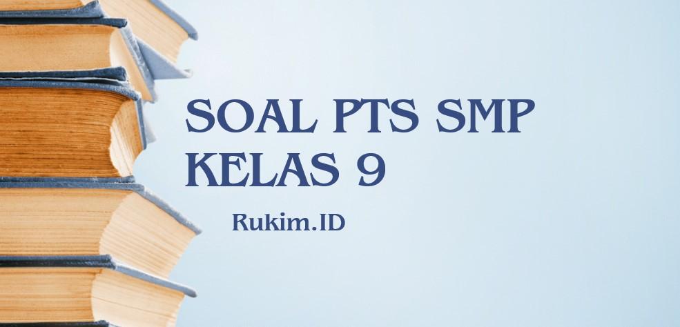 Download Soal PTS SMP Kelas 9 Semester 2 2020