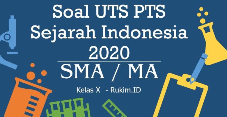 Download Soal PTS Sejarah Indonesia Kelas 10 PDF