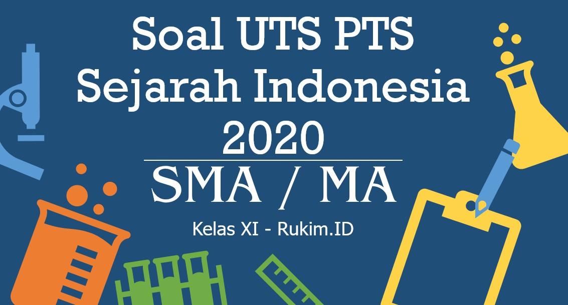 Download Soal PTS Sejarah Indonesia Kelas 11 PDF