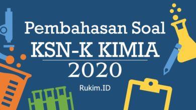 Pembahasan Soal KSN-K Kimia 2020 Pilgan